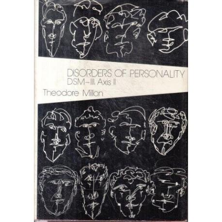 Disorders Of Personality: Dsm-Iii - Axis Ii