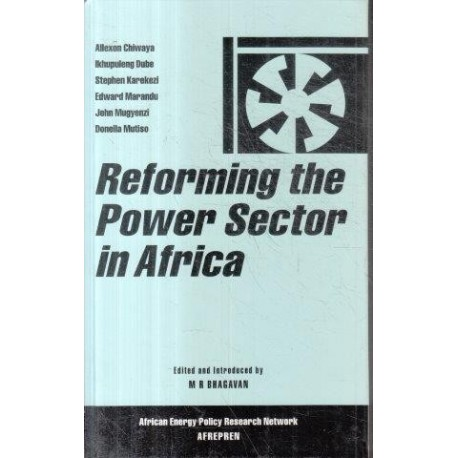 Reforming the Power Sector in Africa