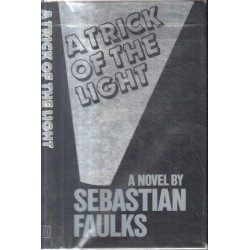A Trick of the Light (First Edition)