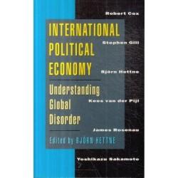 International Political Economy: Understanding Global Disorder