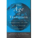 The Age of Transition: Trajectory of the World System, 1945-2025