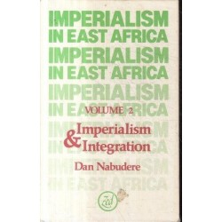 Imperialism in East Africa Vol. 2: Imperialism and Intergration