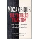 Mozambique - The Troubled Transition: From Socialist Construction to Free Market Capitalism
