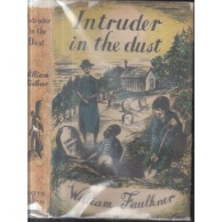 Intruder in the Dust (First UK Edition)
