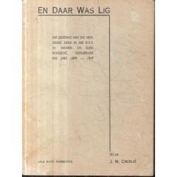 En Daar Was Lig: Die Sending Van Die Ned. Geref. Kerk in Die O.V.S. in Noord-En Suid-Rodesie