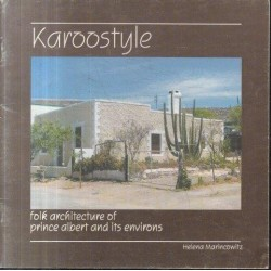 Karoostyle - Folk Architecture of Price Albert and its Environs
