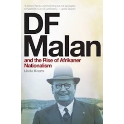 D. F. Malan And The Rise Of Afrikaner Nationalism