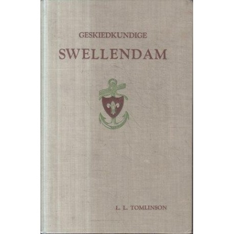 Geskiedkundige Swellendam (Signed and inscribed to Prof Thom)