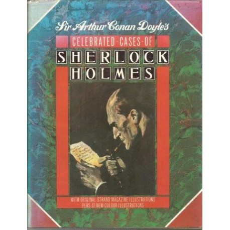 Sherlock Holmes The Celebrated Cases of Sherlock Holmes