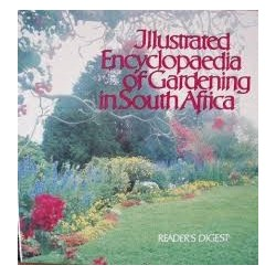 Illustrated Encyclopaedia of Gardening in South Africa