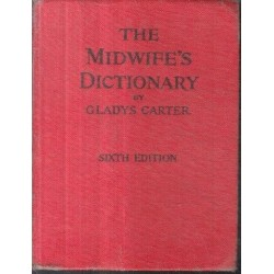 The Midwife's Dictionary and Encyclopaedia