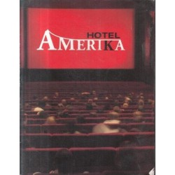 Hotel Amerika Volume 8 No. 1 Fall 2009