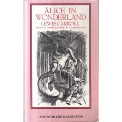 Alice's Adventures In Wonderland And Through The Looking-Glass & Hunting of the Snark