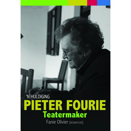 Pieter Fourie: Teatermaker