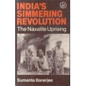 India's Simmering Revolution: The Maxalite Uprising