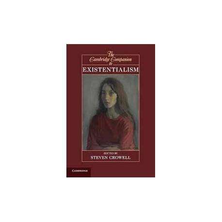The Cambridge Companion To Existentialism
