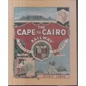 The Cape to Cairo Railway & River Routes, and the Principal Hotels En Route Through Africa