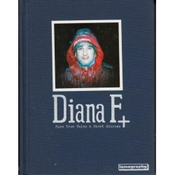Diana F+ - More True Tales & Short Stories