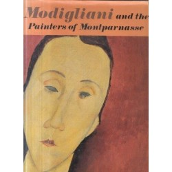 Modigliani and the Painters of Montparnasse