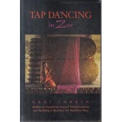 Tap Dancing In Zen