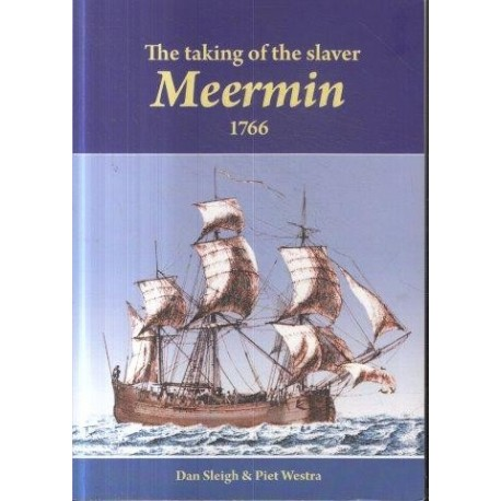 The Taking of the Slaver Meermin 1766