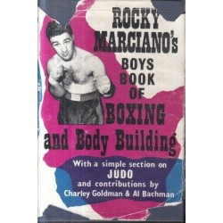 Rocky Marciano's Boys Book of Boxing and Body Building