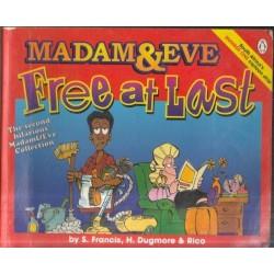 Madame & Eve: Free At Last