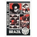 Brazil: A workers story (Workers of the World Series)