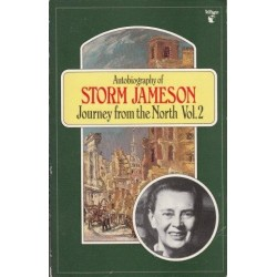 Autobiography of Storm Jameson: Vol 2 Journey from the North