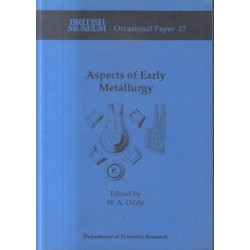 Aspects of Early Metallurgy (Occasional Paper 17)