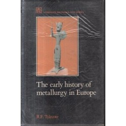 The Early History Of Metallurgy In Europe