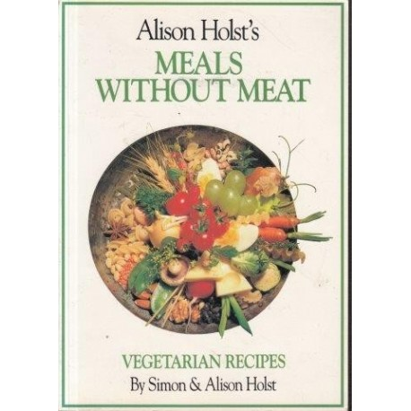 Meals Without Meat:  Vegetarian Recipes