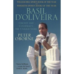 Basil D'Oliveira - Cricket and Controversy
