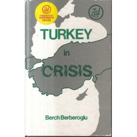 Turkey in Crisis: From State Capitalism to Neo-colonialism