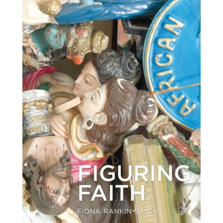 Figuring Faith: Images of Belief in Africa