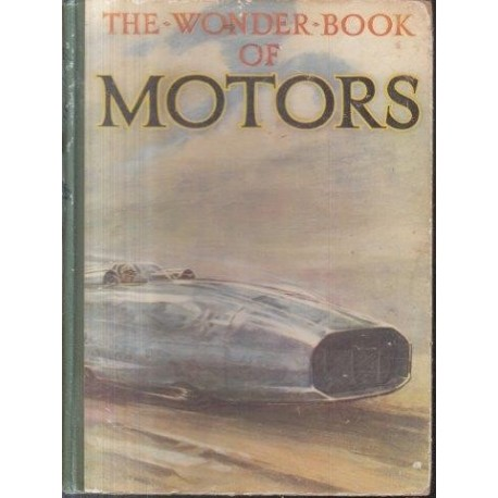 The Wonder Book of Motors: The Romance of the Road [Used]