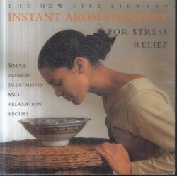 The New Life Library Instant Aromatherapy For Stress Relief
