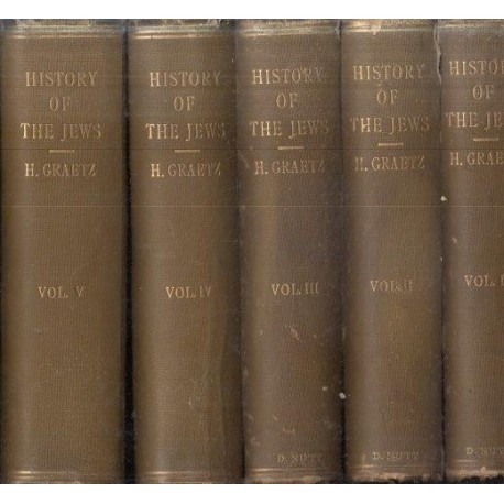 History of the Jews - From the Earliest Times to the Present Day (5 Vols)