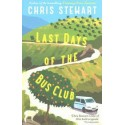 Last Days Of The Bus Club (Driving Over Lemons 4)