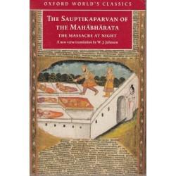 The Sauptikaparvan of the Mahabharata. The Massacre at Night