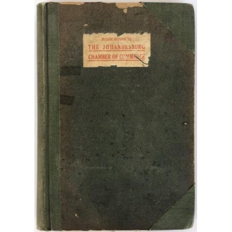 Minutes of Congress of Chamber of Commerce of South Africa 1892-1917