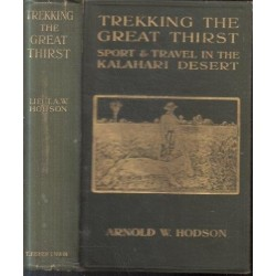 Trekking the Great Thirst (Second Edition)