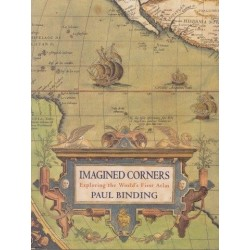 Imagined Corners: Exploring the World's First Atlas