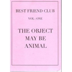Best Friend Club Vol. 1 The Object May be Animal