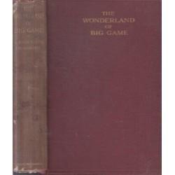 The Wonderland of Big Game