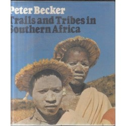 Tribes and Trails in Southern Africa