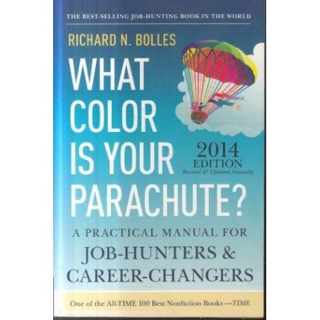 What Color Is Your Parachute? 2014 Edition