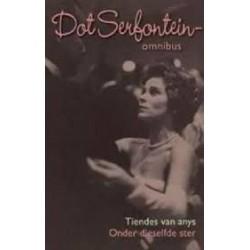 Dot Serfontein Omnibus - Onder Dieselfde Ster & Tiendes van Anys