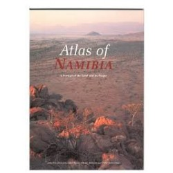 Atlas Of Namibia - A Portrait of the Land and its People.
