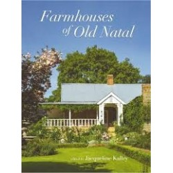 Farmhouses Of Old Natal (Signed & inscribed)